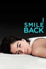 Nonton Film I Smile Back (2015) Subtitle Indonesia Streaming Movie Download