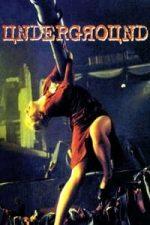 Nonton Film Underground (1995) Subtitle Indonesia Streaming Movie Download