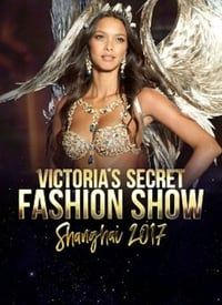 Victoria's Secret Fashion Show 2017 (2017)