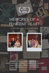 Memories of a Penitent Heart (2016)