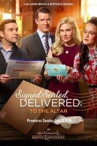 Signed, Sealed, Delivered: To the Altar (2018)