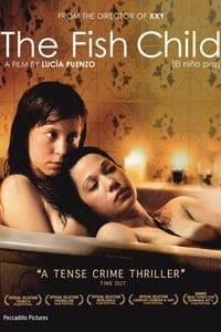 The Fish Child (2009)