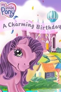 My Little Pony: A Charming Birthday (2018)