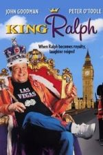 Nonton Film King Ralph (1991) Subtitle Indonesia Streaming Movie Download