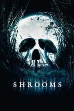 Nonton Film Shrooms (2007) Subtitle Indonesia Streaming Movie Download