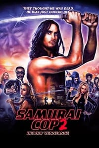 Nonton Film Samurai Cop 2: Deadly Vengeance (2015) Subtitle Indonesia Streaming Movie Download