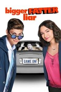 Bigger Fatter Liar (2017)