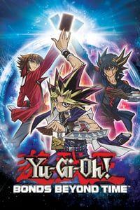 Yu?Gi?Oh! Movie: Chou Yuugou! Toki wo Koeta Kizuna (2010)
