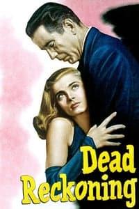 Dead Reckoning (1947)