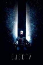 Nonton Film Ejecta (2014) Subtitle Indonesia Streaming Movie Download