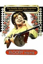 Nonton Film Bloody Mama (1970) Subtitle Indonesia Streaming Movie Download