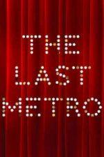 Nonton Film The Last Metro (1980) Subtitle Indonesia Streaming Movie Download