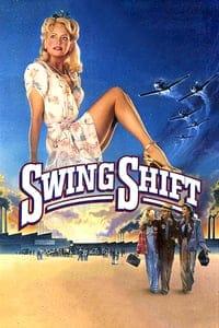 Swing Shift (1984)