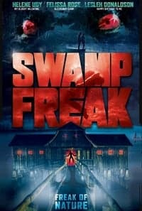 Swamp Freak (2017)