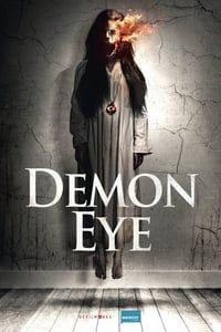 Nonton Film Demon Eye (2019) Subtitle Indonesia Streaming Movie Download