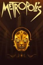 Nonton Film Metropolis (1927) Subtitle Indonesia Streaming Movie Download