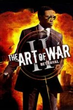 Nonton Film The Art of War II: Betrayal (2008) Subtitle Indonesia Streaming Movie Download