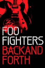 Nonton Film Foo Fighters: Back and Forth (2011) Subtitle Indonesia Streaming Movie Download