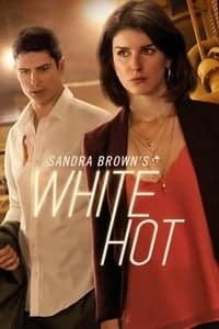 Nonton Film Sandra Brown's White Hot (2016) Subtitle Indonesia Streaming Movie Download