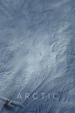Nonton Film Arctic (2018) Subtitle Indonesia Streaming Movie Download