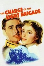 Nonton Film The Charge of the Light Brigade (1936) Subtitle Indonesia Streaming Movie Download