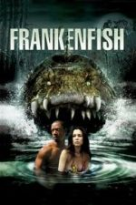 Nonton Film Frankenfish (2004) Subtitle Indonesia Streaming Movie Download