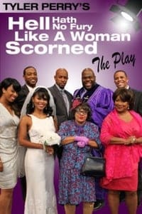 Nonton Film Tyler Perry's Hell Hath No Fury Like a Woman Scorned: The Play (2014) Subtitle Indonesia Streaming Movie Download