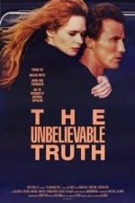 Nonton Film The Unbelievable Truth (1989) Subtitle Indonesia Streaming Movie Download