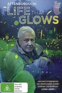 Attenborough's Life That Glows (2016)