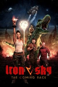 Nonton Film Iron Sky: The Coming Race (2019) Subtitle Indonesia Streaming Movie Download