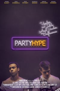 Nonton Film Party Hype (2018) Subtitle Indonesia Streaming Movie Download