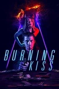 Burning Kiss (2018)