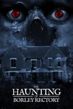 Nonton Film The Haunting of Borley Rectory (2019) Subtitle Indonesia Streaming Movie Download