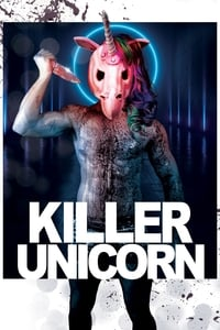 Nonton Film Killer Unicorn (2018) Subtitle Indonesia Streaming Movie Download