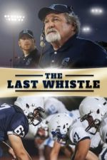 Nonton Film The Last Whistle (2019) Subtitle Indonesia Streaming Movie Download