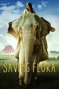 Saving Flora (2017)