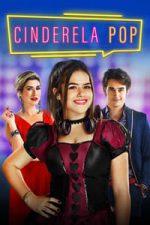Nonton Film Cinderela Pop (2019) Subtitle Indonesia Streaming Movie Download