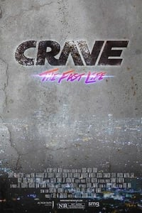 Crave: The Fast Life (2015)