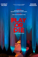 Nonton Film Play or Die (2019) Subtitle Indonesia Streaming Movie Download