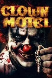 Nonton Film Clown Motel: Spirit's Arise (2018) Subtitle Indonesia Streaming Movie Download
