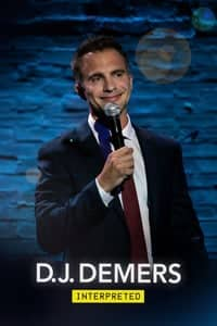 D.J. Demers: Interpreted (2019)