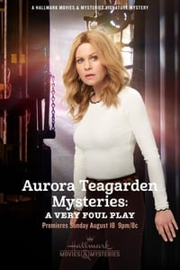 Nonton Film Aurora Teagarden Mysteries: A Very Foul Play (2019) Subtitle Indonesia Streaming Movie Download