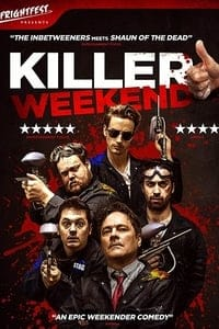 Nonton Film Killer Weekend (2018) Subtitle Indonesia Streaming Movie Download