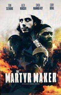 The Martyr Maker (2016)