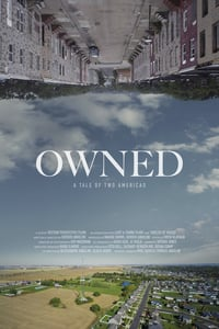 Owned: A Tale of Two Americas (2018)