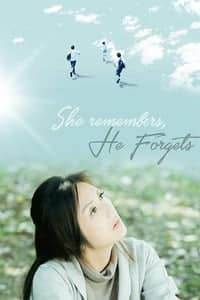 She Remembers, He Forgets (2015)