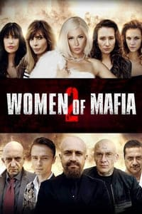 Women of Mafia 2 (2019)