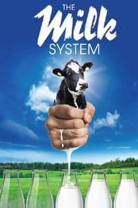The Milk System (2017)