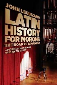 John Leguizamo's Road to Broadway (2018)