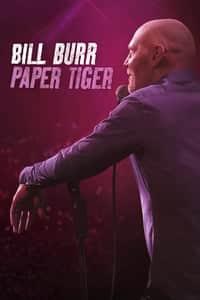 Bill Burr: Paper Tiger (2019)